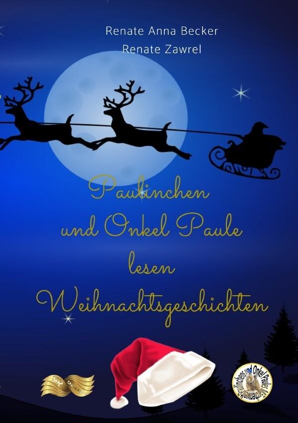 Paulinchen und Onkel Paule lesen Weihnachtsgeschichten als Buch