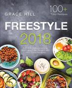 Freestyle 2018: A Practical Approach to Watching Your Weight with 100+ Easy Recipes