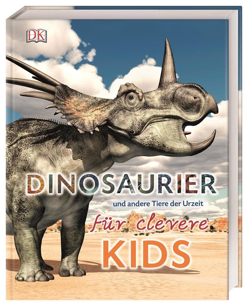 Dinosaurier und andere Tiere der Urzeit für clevere Kids als Buch