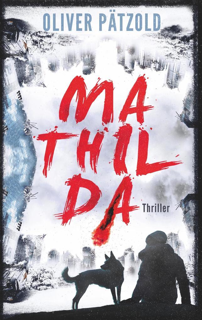 Mathilda als Buch (gebunden)