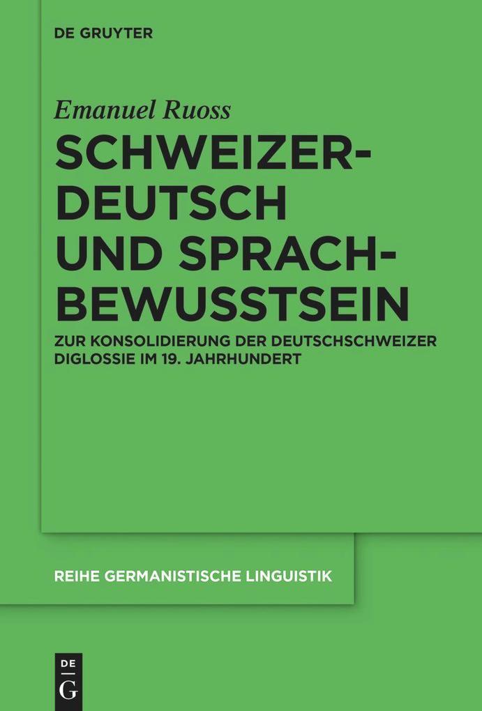 Schweizerdeutsch und Sprachbewusstsein als Buch
