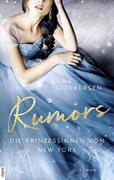 Die Prinzessinnen von New York - Rumors