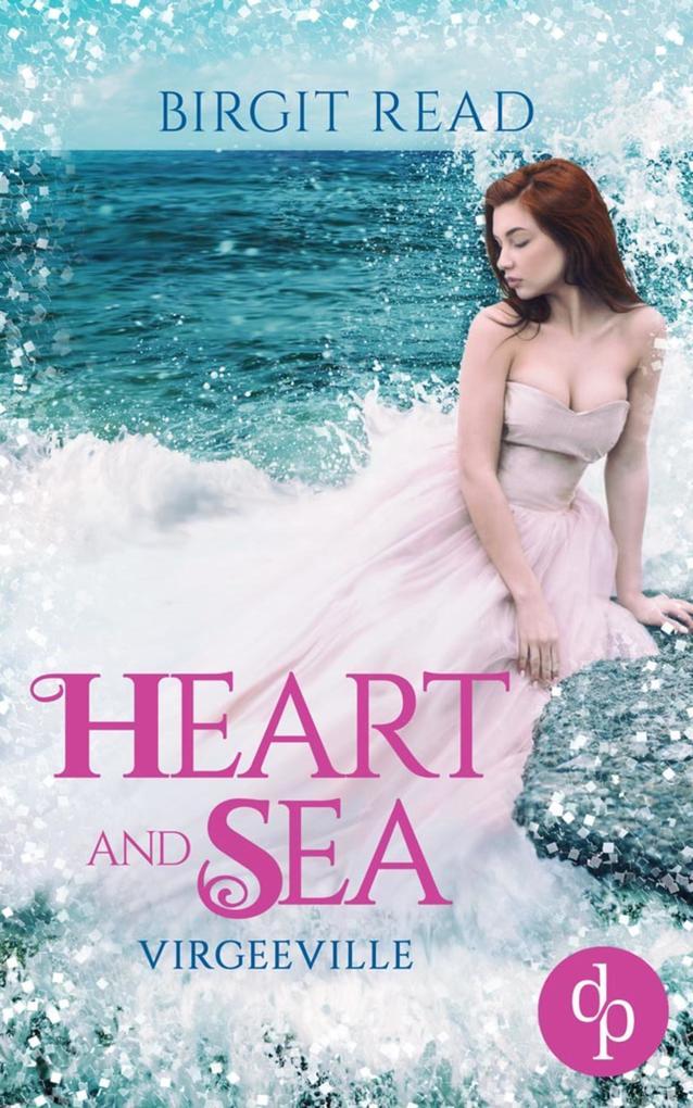 Heart and Sea (Liebe, Romantasy) als eBook