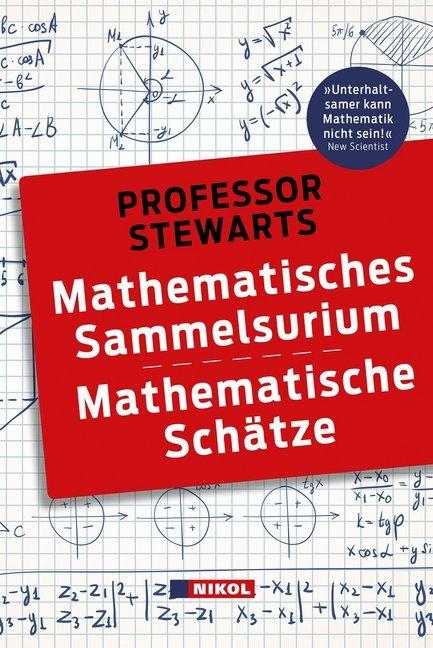 Professor Stewarts Mathematisches Sammelsurium und Mathematische Schätze als Buch