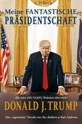 Meine fantastische Präsidentschaft