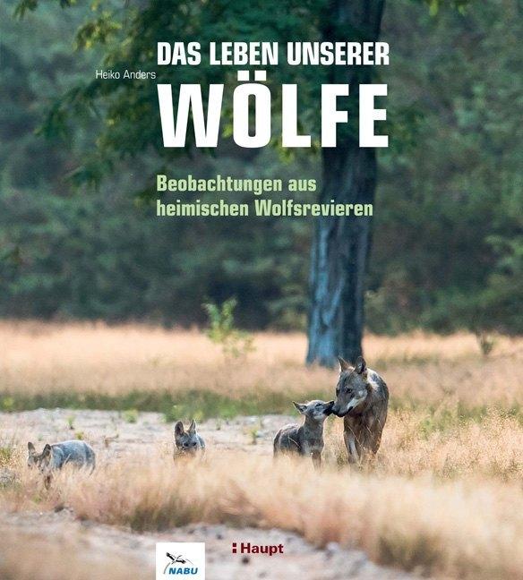 Das Leben unserer Wölfe als Buch