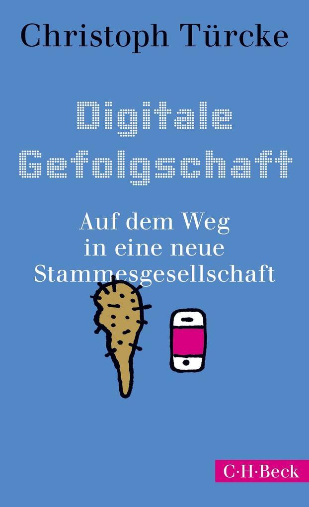 Digitale Gefolgschaft als Buch