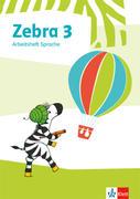 Zebra 3. Arbeitsheft Sprache Klasse 3