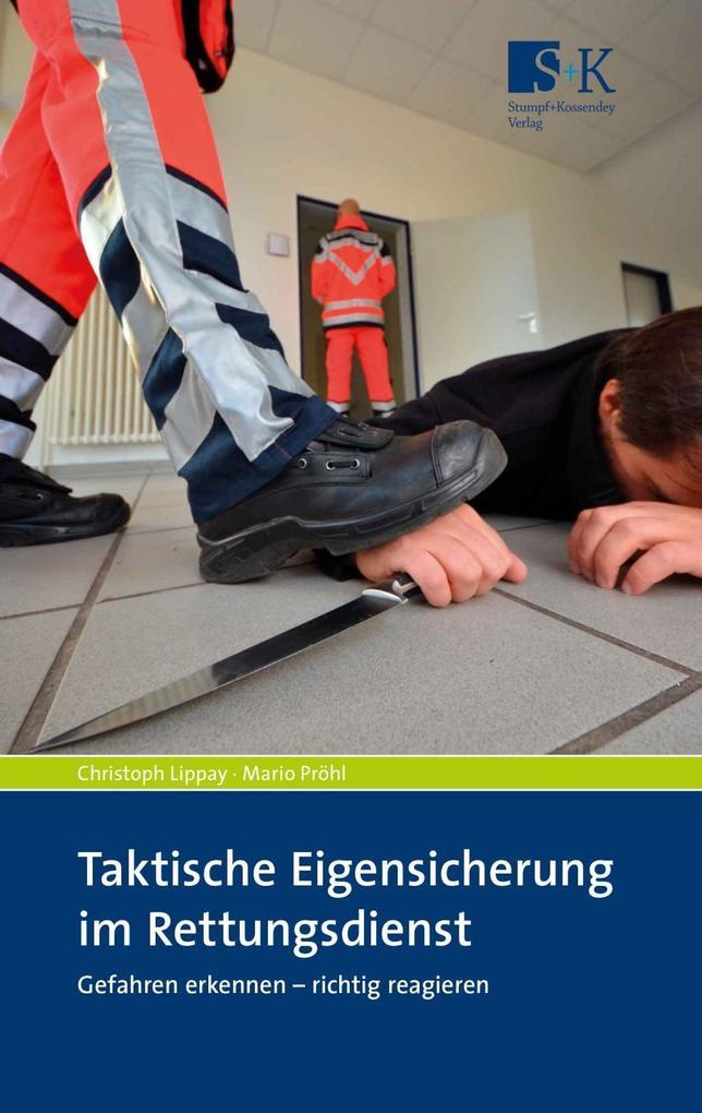 Taktische Eigensicherung im Rettungsdienst als Buch