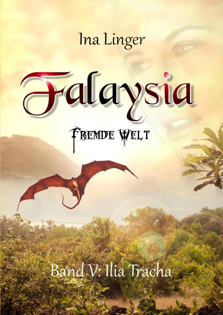 Falaysia - Fremde Welt / Band V als Buch