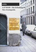 A 37 90 89 - Antwerpen 1969 Die Erfindung der Neo-Avantgarde