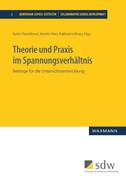 Theorie und Praxis im Spannungsverhältnis