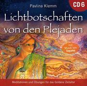 Lichtbotschaften von den Plejaden [Übungs-CD 6]