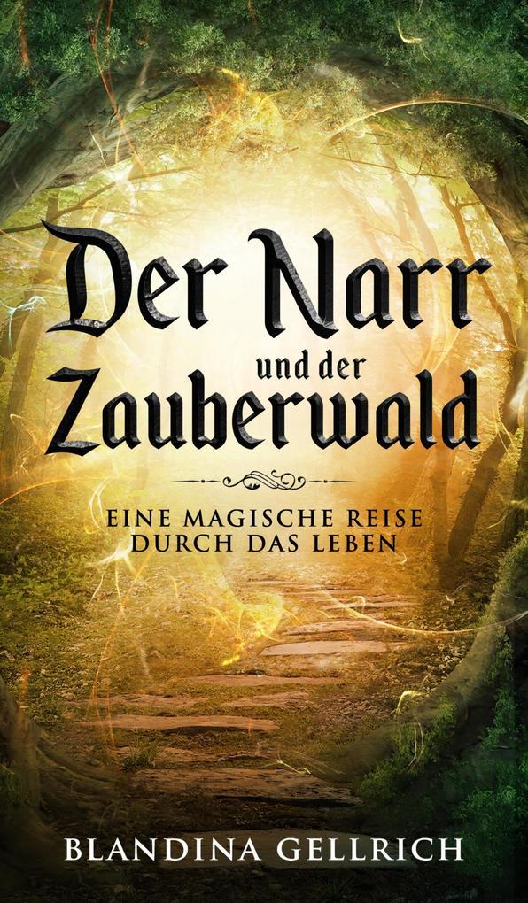 Der Narr und der Zauberwald als eBook