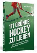 111 Gründe, Hockey zu lieben