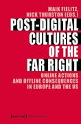 Post-Digital Cultures of the Far Right