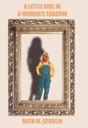 A Little Girl in a Woman's Shadow