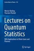 Lectures on Quantum Statistics