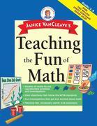 Janice VanCleave's Teaching the Fun of Math