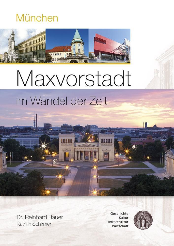 München - Maxvorstadt im Wandel der Zeit als Buch