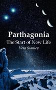 Parthagonia: The Start of New Life