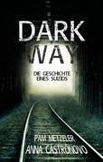 Dark Way