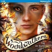 Woodwalkers 06. Tag der Rache