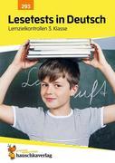 Lesetests in Deutsch - Lernzielkontrollen 3. Klasse, A4- Heft