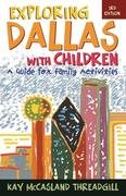 Exploring Dallas with Children: A Guide for Family Activities