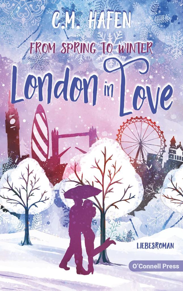 From Spring to Winter - London in Love als Buch