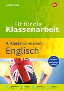 Fit für die Klassenarbeit - Gymnasium. Englisch 6
