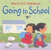 Usborne First Experiences Going To School