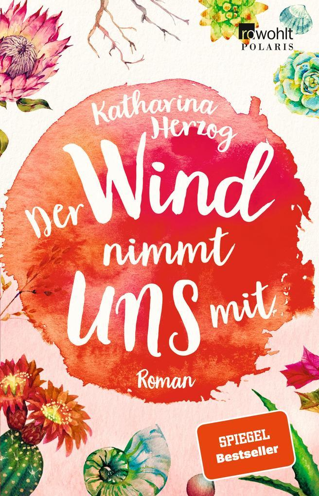 Der Wind nimmt uns mit als Taschenbuch