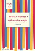 Werte . Normen . Weltanschauungen. Klassen 5/6. Lehrbuch. Niedersachsen