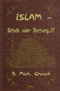 Islam - Strafe oder Rettung..??