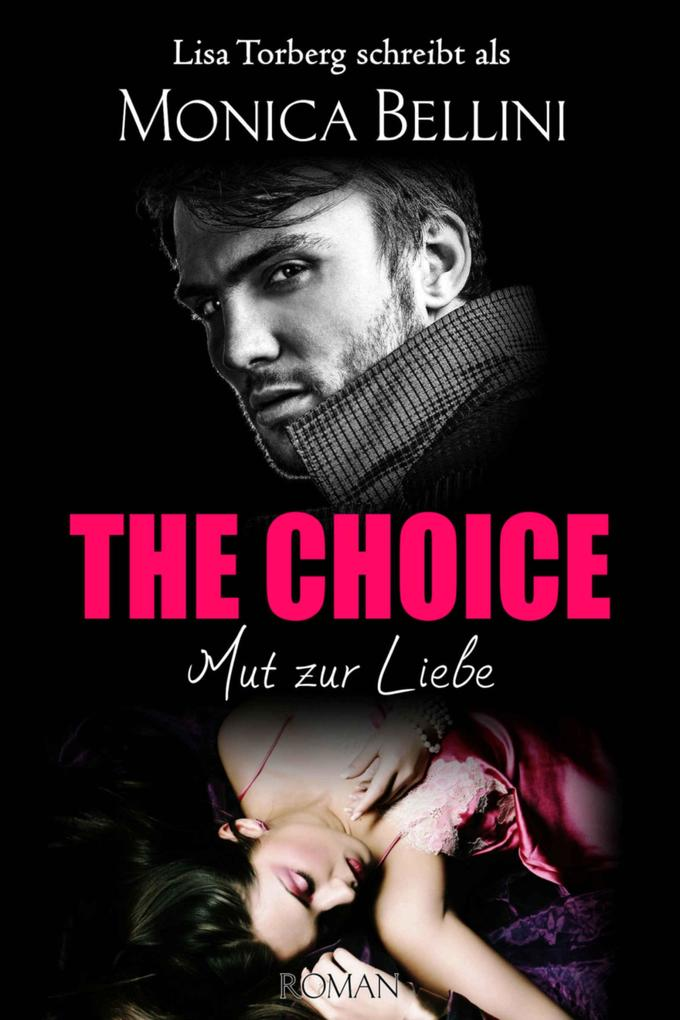 The Choice: Mut zur Liebe als eBook