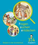 Fragen-suchen-entdecken - Ausgabe S Band 3/4 - Schülerbuch