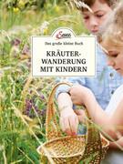 Das kleine Buch: Kräuterwanderung mit Kindern