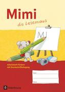 Mimi, die Lesemaus - Ausgabe F. Arbeitsheft Fördern