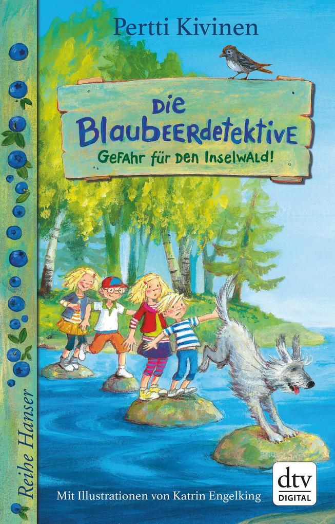 Die Blaubeerdetektive (1) Gefahr für den Inselwald! als eBook