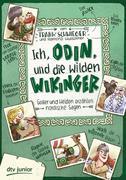 Ich, Odin, und die wilden Wikinger