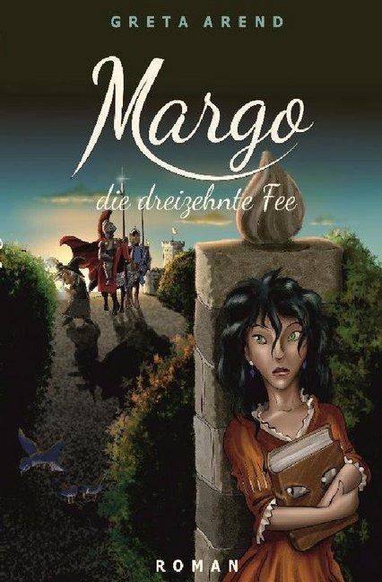 Margo die dreizehnte Fee als Buch