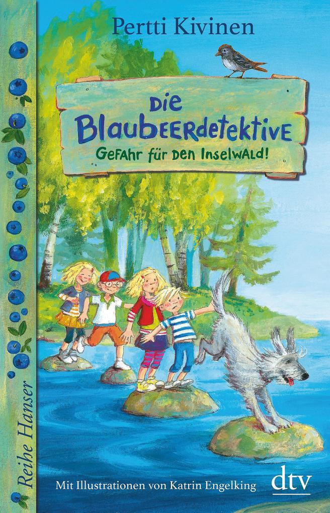 Die Blaubeerdetektive (1) Gefahr für den Inselwald! als Buch