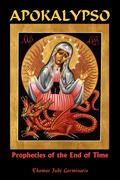 Apokalypso: Prophecies of the End of Time