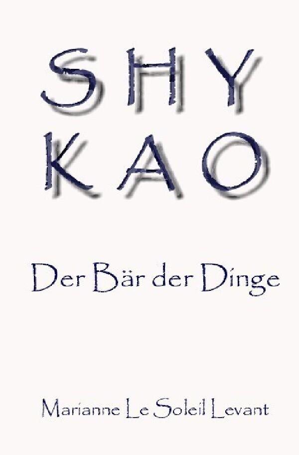 SHYKAO als Buch