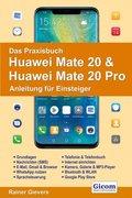Das Praxisbuch Huawei Mate 20 & Mate 20 Pro - Anleitung für Einsteiger