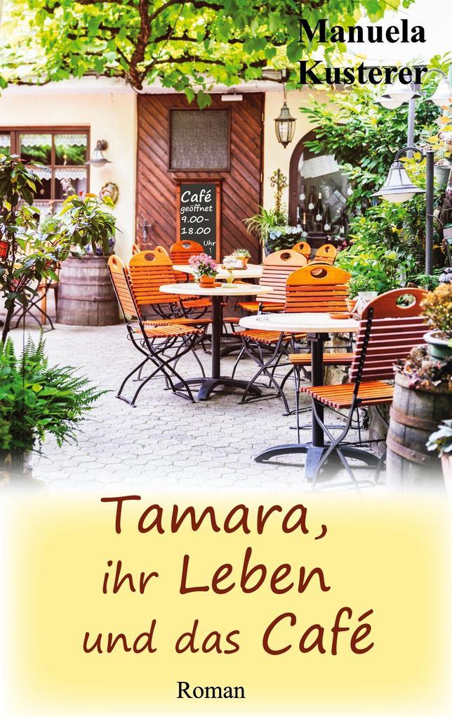 Tamara, ihr Leben und das Café als Buch