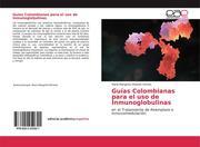 Guías Colombianas para el uso de Inmunoglobulinas
