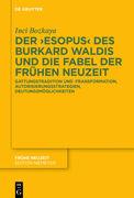 Der ,Esopus' des Burkard Waldis und die Fabel der Frühen Neuzeit