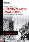 """Unternehmen """"Walküre"""""""